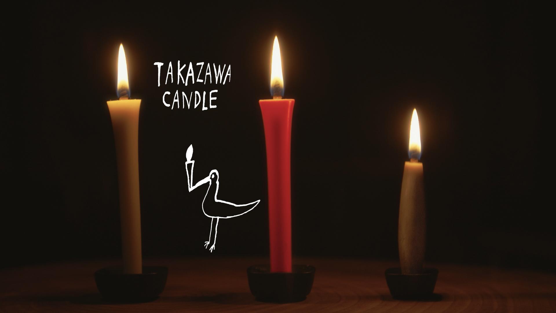 Candle Craftsman|Takasawa Candle
